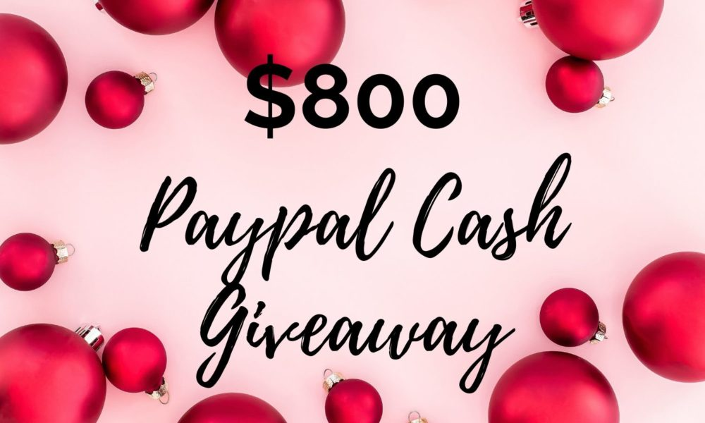 $800 PayPal Cash Giveaway